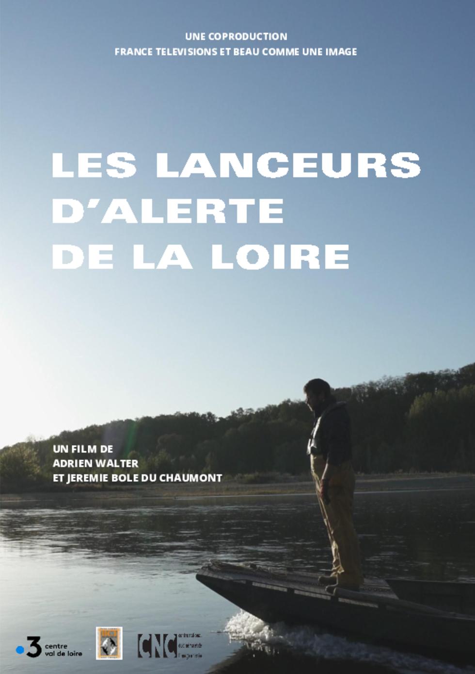 LANCEURS D'ALERTE SUR LA LOIRE